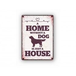 """Deco Bordje metaal """"A Home Without a Dog"""""""